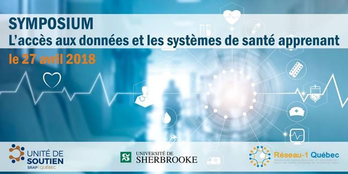 Symposium sur l'accès aux données cliniques et aux données populationnelles et les systèmes de santé apprenant – le 27 avril 2018