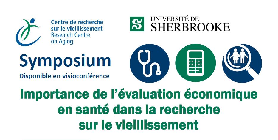 Symposium sur l'importance de l'évaluation économique en santé dans la recherche sur le vieillissement le 23 avril 2018